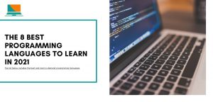 The 8 Best Programming Languages to Learn in 2021